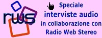 interviste audio Radio Web Stereo